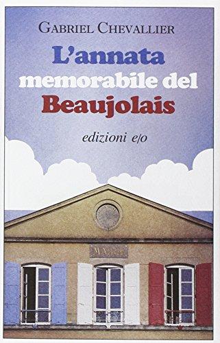 L'annata memorabile del Beaujolais: Chevallier, Gabriel