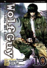 9788866341987: Wolf guy vol. 10