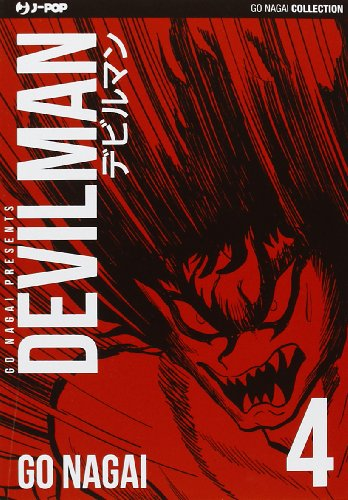 Devilman. Ultimate edition vol. 4: Go Nagai