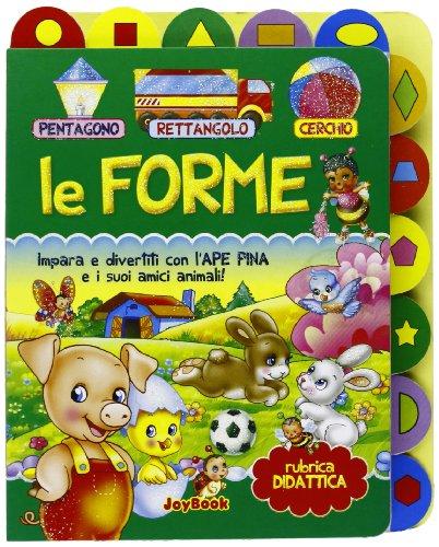 9788866400233: Le forme (Ape pina)