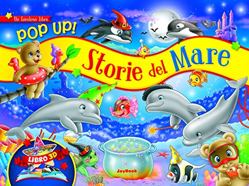Storie del mare. Libro pop-up: aa.vv.