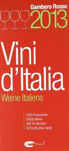 9788866410140: Vini d'Italia 2013. Ediz. tedesca (Le guide)
