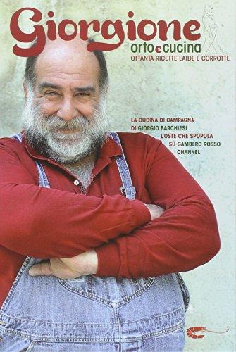 9788866410393: Giorgione. Orto e cucina
