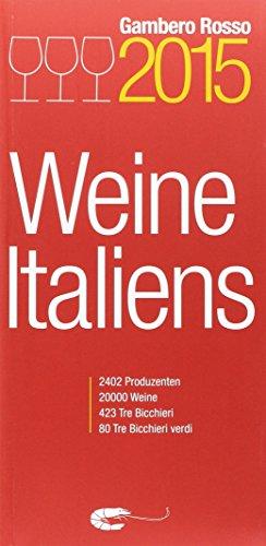 9788866410621: Vini d'Italia 2015. Ediz. tedesca