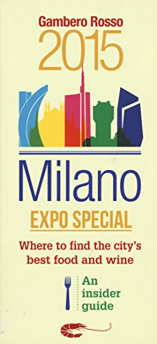 9788866410645: Milano Expo special. Where to find the city's best food and wine. An insider guide