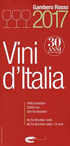 9788866411116: Vini d'Italia del Gambero Rosso 2017