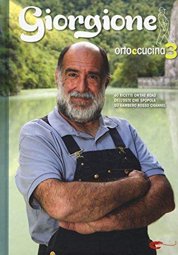 9788866411321: Giorgione. Orto e cucina (Vol. 3)