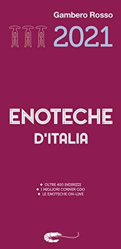 9788866412045: Enoteche d'Italia del Gambero Rosso 2021