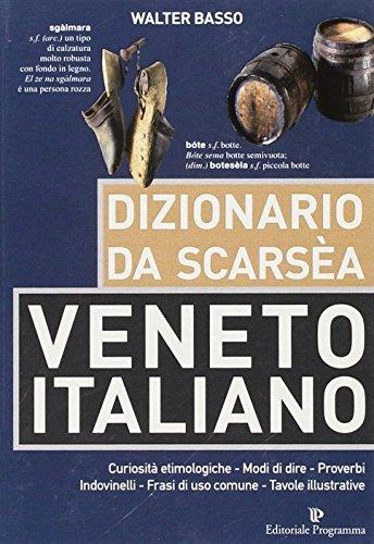 9788866434122: Dizionario da scarsèa veneto-italiano