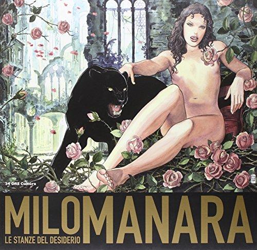 9788866480174: Milo Manara. Le stanze del desiderio. Catalogo della mostra (Siena, 1 ottobre-8 gennaio 2012)