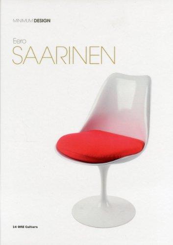 Eero Saarinen: Minimum Design: Domitilla Dardi