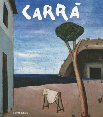 9788866481126: Carrà. Catalogo della mostra (Alba, 27 ottobre 2012-27 gennaio 2013)