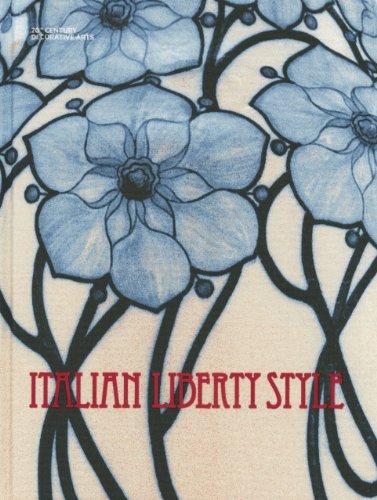 9788866481195: Italian Liberty Style (Twentieth-century Decorative and Applied Arts)