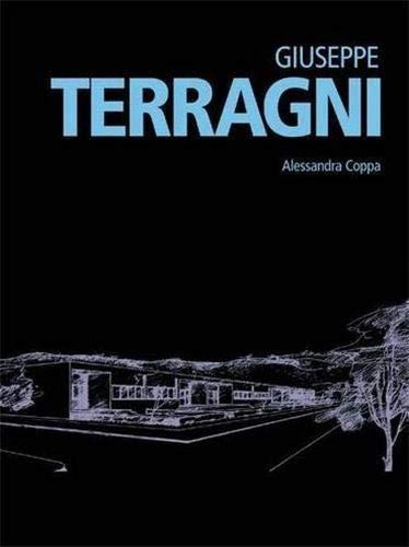 9788866481492: Giuseppe Terragni. Ediz. inglese (Minimum design)