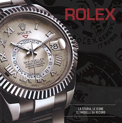 9788866481997: Rolex. La storia, le icone e i modelli da record (Design)