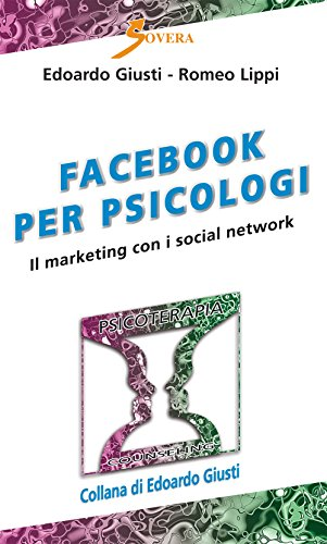9788866522188: Facebook per psicologi. Il marketing con i social network