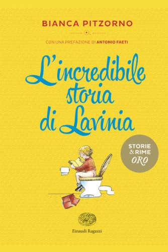 9788866560630: L'incredibile storia di Lavinia