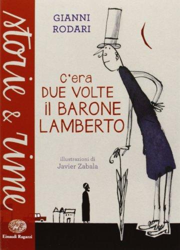 9788866560869: C'era due volte il barone Lamberto (Storie e rime)