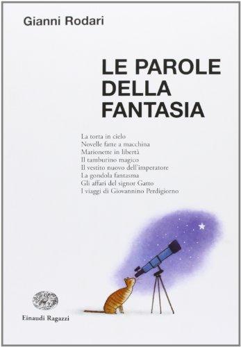 9788866561217: Le parole della fantasia