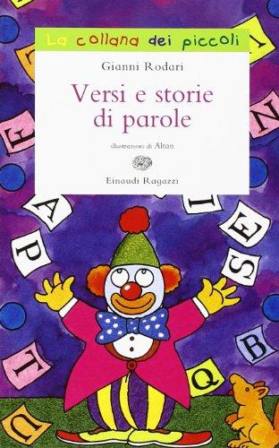 9788866561293: Versi e storie di parole. Ediz. illustrata