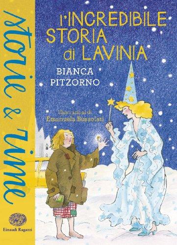 9788866561538: L'incredibile storia di Lavinia (Storie e rime)