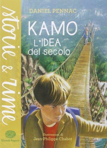 9788866561637: Kamo. L'idea del secolo