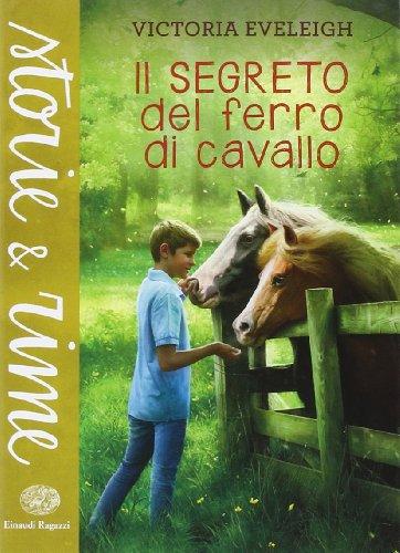 9788866561651: Il segreto del ferro di cavallo