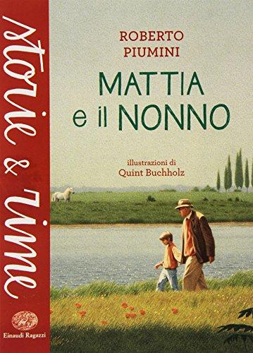 9788866562481: Mattia e il nonno