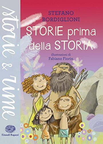 9788866562610: Storie prima della storia. Ediz. illustrata