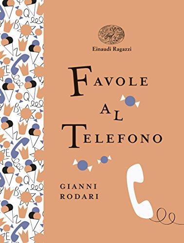 9788866563594: Favole al telefono. Ediz. illustrata (Einaudi Ragazzi Gold)