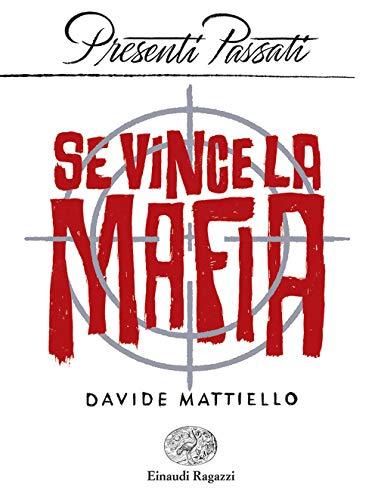9788866566090: Se vince la mafia