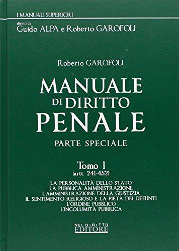 9788866574613: Manuale di diritto penale. Parte speciale: Artt. 241-452-Artt. 453-623 bis-Artt. 624-733 bis