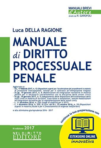 Manuale di diritto processuale penale. Con aggiornamento: Luca Della Ragione