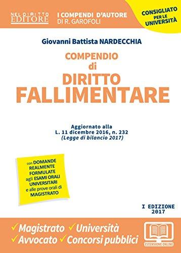 Compendio di diritto fallimentare (I compendi d'autore): Giovanni Battista Nardecchia