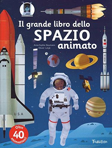 9788866640905: Il grande libro dello spazio animato. Ediz. a colori