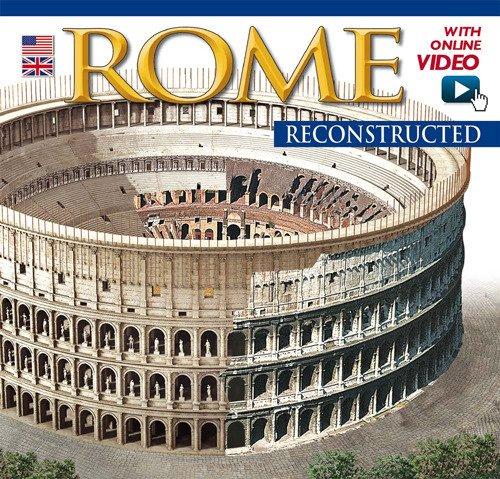 Roma ricostruita. Con DVD. Ediz. inglese: aa vv