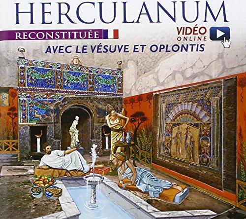 9788866681380: Ercolano ricostruita. Con il Vesuvio e Oplontis. Ediz. francese. Con video scaricabile online