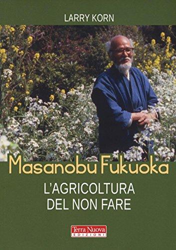 9788866811664: Masanobu Fukuoka: l'agricoltura del non fare
