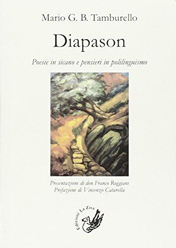 9788866840688: Diapason. Poesie in sicano e pensieri in polilinguismo
