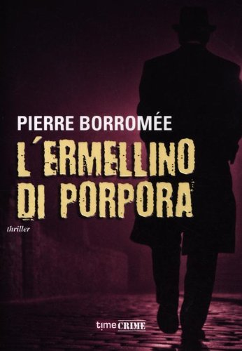 L'ermellino di porpora: Pierre Borromée