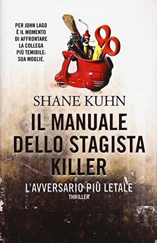 Il manuale dello stagista killer. L'avversario più: Shane Kuhn