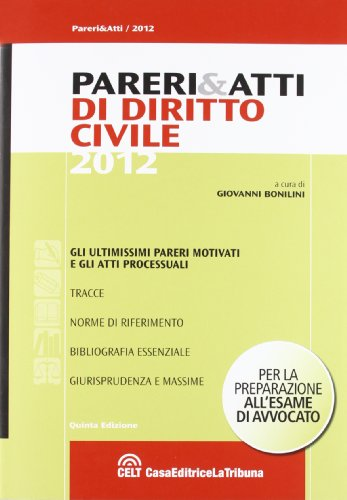 9788866891048: Pareri & atti di diritto civile 2012