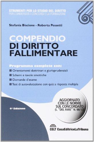 Compendio di diritto fallimentare: Stefania Biscione; Roberta