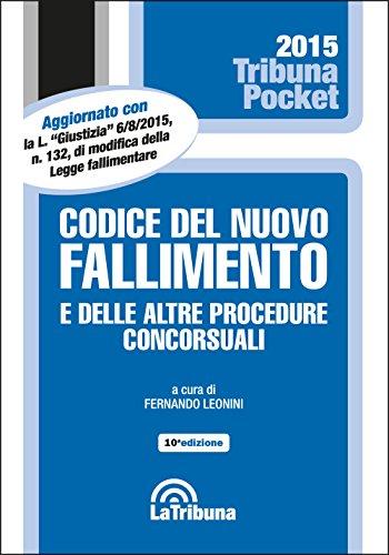 9788866897293: Codice del nuovo fallimento e delle altre procedure concorsuali (Tribuna pocket)