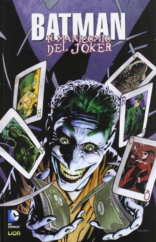Il manicomio del Joker. Batman: 2 Matteuzzi,