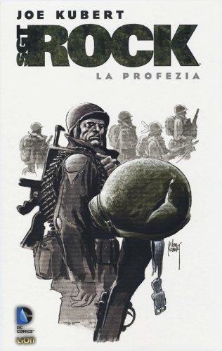 9788866915294: La profezia. Sgt. Rock
