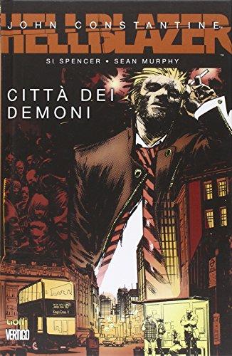 9788866918301: Città dei demoni. Hellblazer