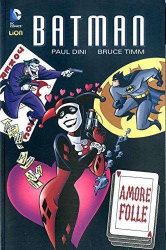 9788866919124: Amore folle. Batman