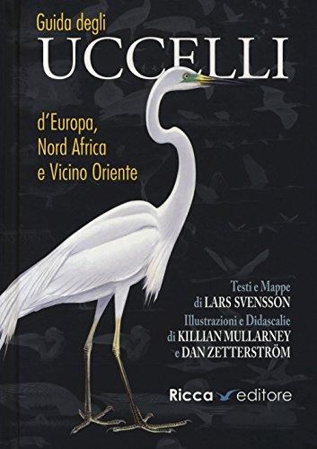 9788866940463: Guida agli uccelli d'Europa, Nord Africa e Vicino Oriente