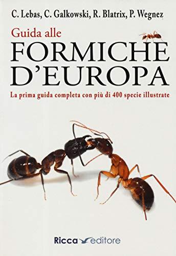 9788866940593: Guida alle formiche d'Europa